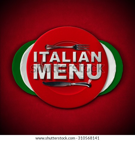 Italian Restaurant Menu Design / Restaurant menu with green, red and white plates, text Italian Menu and silver cutlery. On a red velvet background with shadows. - stock photo