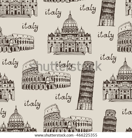 Italy hand drawn background, seamless pattern with famous places of Italy, Rome. Coliseum, Tower of Pisa, St. Peter's Basilica on a beige background