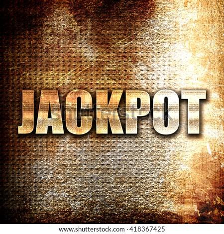 jackpot, rust writing on a grunge background - stock photo