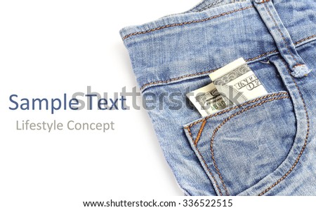 jeans dollar lifestyle concept isolated white background - stock photo