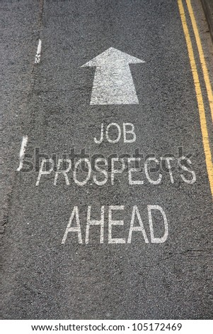 Job Prospects Ahead sign in white text on a road surface