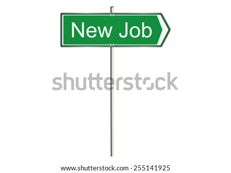 Job. Road sign. Raster.