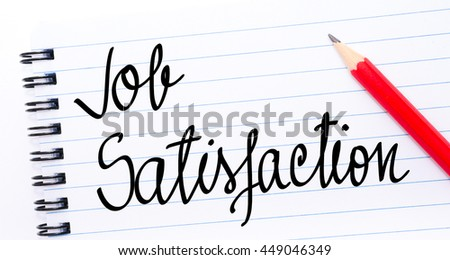 Job Satisfaction written on notebook page with red pencil on the right