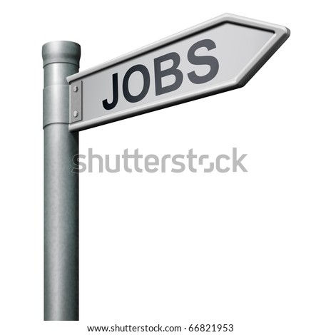 job search road sign find vacancy for jobs search job online job application help wanted hiring now job sign job button job ad advert advertising