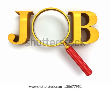 Job search. Text with loupe on white background. 3d