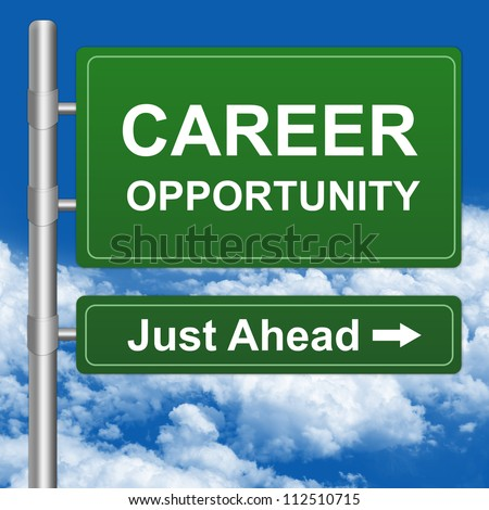 Job Seeker Concept Present By Green Highway Street Sign With Career Opportunity Just Ahead in Blue Sky Background - stock photo