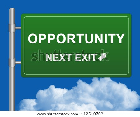 Job Seeker Concept Present By Green Highway Street Sign With Opportunity Next Exit in Blue Sky Background - stock photo