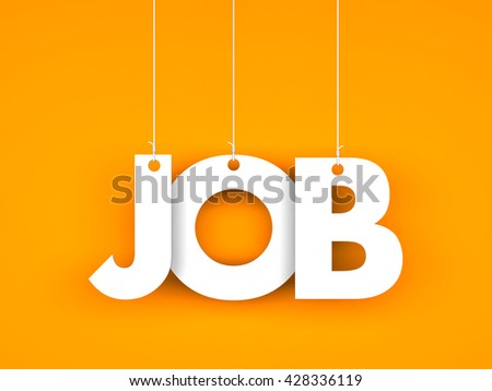 Job. Text hanging on the strings. 3d illustration - stock photo