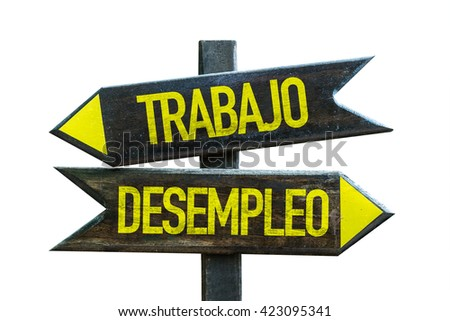 Job - Unemployment (in Spanish) crossroad isolated on white background - stock photo