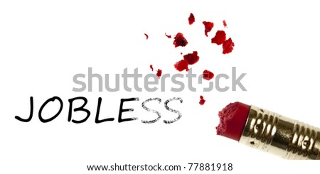 Jobless word erased by pencil eraser - stock photo