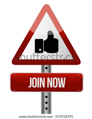 Join Now like attention sign concept illustration design graphic - stock photo