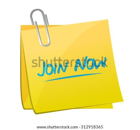 Join Now memo post sign concept illustration design graphic - stock photo