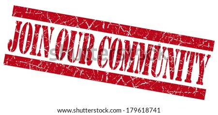 Join our community grunge red stamp - stock photo