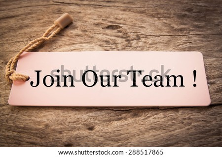 Join Our Team Concept - stock photo