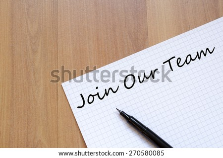 Join Our Team Concept notepad - stock photo