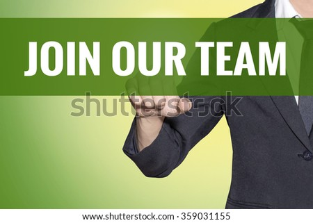 Join Our Team word Business man touch on vintage yellow green tab virtual screen - stock photo