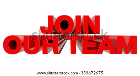 JOIN OUR TEAM word on white background 3d rendering - stock photo