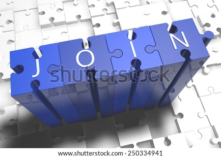 Join - puzzle 3d render illustration with block letters on blue jigsaw pieces  - stock photo