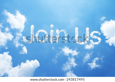 Join Us clouds word on sky. - stock photo