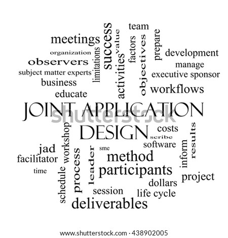 Joint Application Word Cloud Concept in black and white with great terms such as workflows, meetings, projects and more. - stock photo