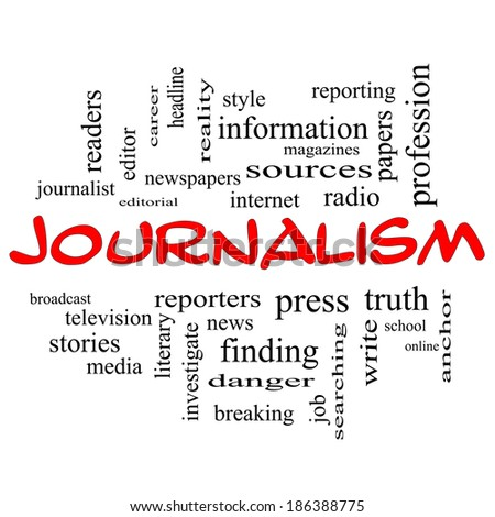 Journalsim Word Cloud Concept in red caps with great terms such as reporters, press, media and more.