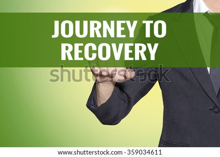 Journey to Recovery word Business man touch on vintage yellow green tab virtual screen - stock photo