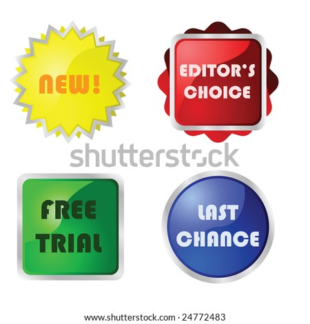 Jpeg collection of four different glossy buttons with messages for web pages: new, Editor's choice, Free trial and Last chance.