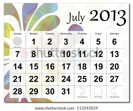 July 2013 calendar. Beautiful and colorful design over white. Vector version is in my portfolio. - stock photo