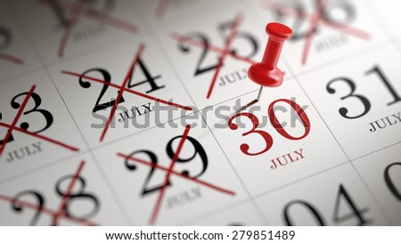 July 30 written on a calendar to remind you an important appointment.