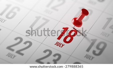 July 18 written on a calendar to remind you an important appointment. - stock photo