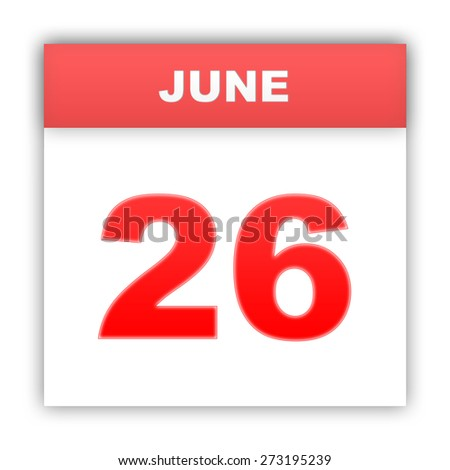 June 26. Day on the calendar. 3d - stock photo