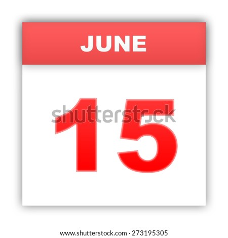 June 15. Day on the calendar. 3d - stock photo