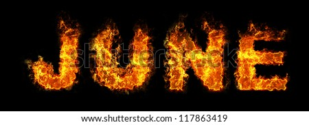 June text on fire - stock photo