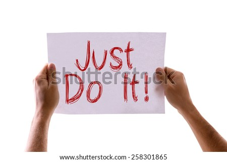 Just Do It card isolated on white - stock photo