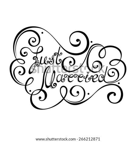 Just Married Inscription, St. Valentine's Day Symbol, Wedding. Hand Drawn Lettering. Ornate Vintage Lettering - stock photo