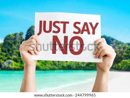Just Say No card with a beach on background - stock photo