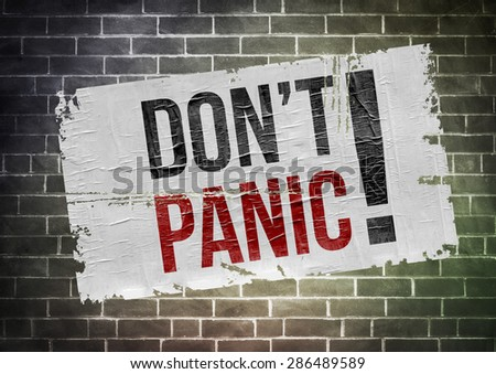 Keep calm and don't panic - stock photo