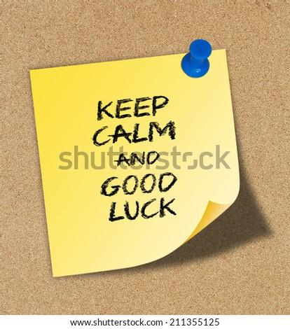 Keep Calm and Good Luck - stock photo