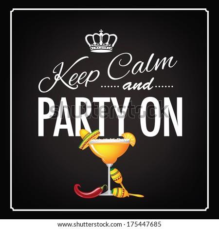 Keep calm and party on Cinco De Mayo blackboard design - stock photo