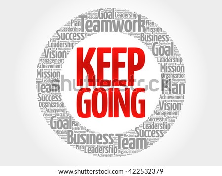 Keep Going circle word cloud, business concept - stock photo