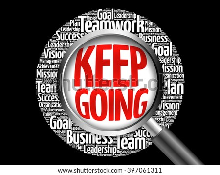 Keep Going word cloud with magnifying glass, business concept - stock photo