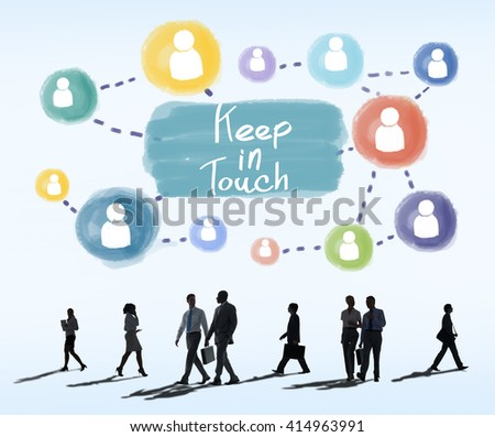 Keep in Touch Communication Connection Relationship Concept