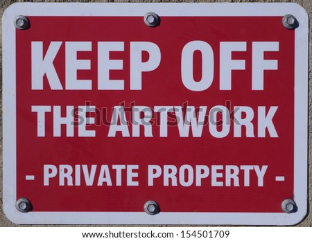 Keep off Artwork sign - stock photo