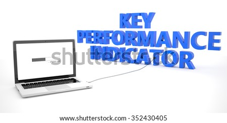 Key Performance Indicator - laptop notebook computer connected to a word on white background. 3d render illustration. - stock photo