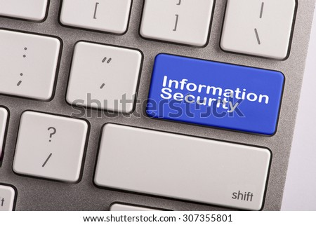 keyboard button with word information security - stock photo