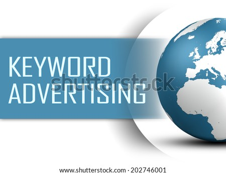 Keyword Advertising concept with globe on white background