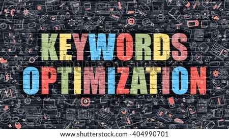 Keywords Optimization - Multicolor Concept on Dark Brick Wall Background with Doodle Icons Around. Illustration with Elements of Doodle Style. Keywords Optimization on Dark Wall. - stock photo