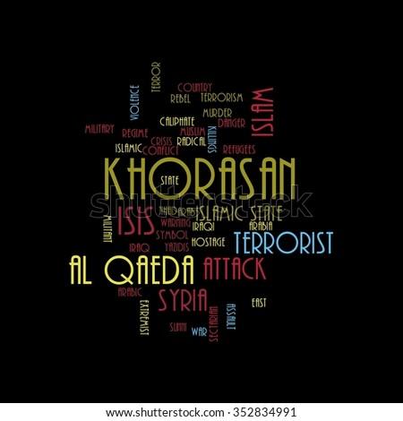 KHORASAN, ISIS and Al Qaeda word cloud on white background. - stock photo