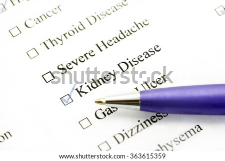 Kidney Disease indicated on medical history form.