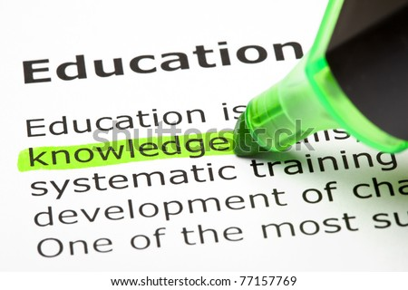 Knowledge highlighted in green, under the heading Education - stock photo